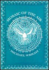 Mosaic of the Air: A Setting to Words of Music - Michael Wright