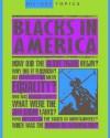Blacks In America (History Topics) - Ann Kramer