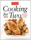 Cooking for Two: The Year's Best Recipes Cut Down to Size - Editors at America's Test Kitchen