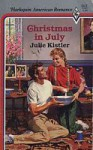 Christmas in July (Wentworth Sisters, #1) - Julie Kistler