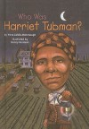 Who Was Harriet Tubman? - Yona Zeldis McDonough, Nancy Harrison