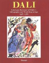 Salvador Dali: Catalogue Raisonne of Prints II Lithographs and Wood Engraving - Salvador Dalí, Ralf Michler, Lutz W. Lopsinger