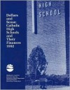 Dollars and Sense: Catholic High Schools and Their Finances 1992 - Michael J. Guerra