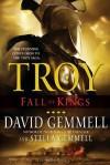 Troy: Fall of Kings - David Gemmell, Stella Gemmell