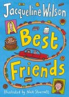 Best Friends - Jacqueline Wilson, Nick Sharratt