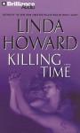 Killing Time - Linda Howard, Joyce Bean