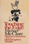Touching the Edge - Michael McClure