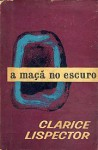 The Apple in the Dark - Clarice Lispector