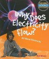 Why Does Electricity Flow? (Solving Science Mysteries) - Rob Moore