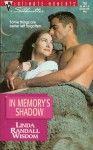 In Memory's Shadow (Silhouette Intimate Moments, #782) - Linda Randall Wisdom