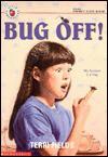 Bug Off! - Terri Fields