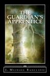 The Guardian's Apprentice - J. Michael Radcliffe