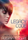 Legacy Code - Autumn Kalquist