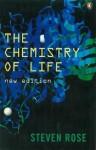 The Chemistry of Life - Steven Rose, Radmila Mileusnic