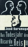 Das Todesjahr Des Ricardo Reis - José Saramago
