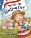 Today on Election Day - Catherine Stier, David Leonard