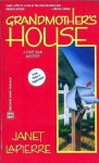 Grandmother's House - Janet LaPierre