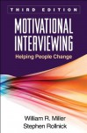 Motivational Interviewing, Third Edition: Helping People Change (Applications of Motivational Interviewing) - William R. Miller, Stephen Rollnick
