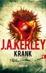 Krank (Ein Carson-Ryder-Thriller) (German Edition) - Jack Kerley, Bettina Zeller