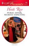 Public Affair, Secretly Expecting - Heidi Rice