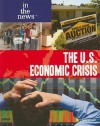 The U.S. Economic Crisis - Jeri Freedman