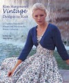 Kim Hargreaves' Vintage Designs to Knit - Kim Hargreaves, Kate Buller