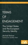 Terms of Engagement: The United States and the European Security Identity - Michael Brenner