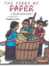 The Story of Paper - Ying Chang Compestine