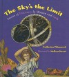 The Sky's the Limit: Stories of Discovery by Women and Girls - Catherine Thimmesh, Melissa Sweet