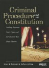 Criminal Procedure and the Constitution, Leading Supreme Court Cases and Introductory Text, 2011 (American Casebooks) - Jerold H. Israel, Yale Kamisar, Wayne R. Lafave