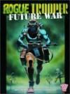 Rogue Trooper: Future War - Gerry Finley-Day, Dave Gibbons, Brett Ewins