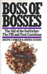 Boss of Bosses - The Fall of the Godfather: The FBI and Paul Castellano - Joseph F. O'Brien, Andris Kurins, Laurence Shames