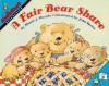 A Fair Bear Share - Stuart J. Murphy, John Speirs