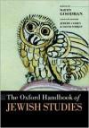 The Oxford Handbook of Jewish Studies - Martin Goodman, Jeremy Cohen, David Sorkin