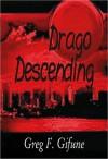 Drago Descending - Greg F. Gifune