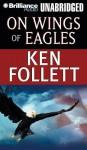 On Wings of Eagles - Various, Ken Follett