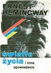 Światło życia i inne opowiadania - Ernest Hemingway