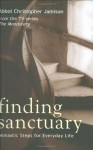 Finding Sanctuary - Abbot Christopher Jamison