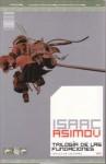 Trilogía de las Fundaciones (Fundación, #1-3) - Isaac Asimov, Pilar Giralt Gorina