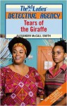 Tears of the Giraffe (The No. 1 Ladies Detective Agency, #2) - Alexander McCall Smith