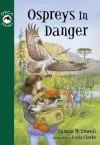 Ospreys in Danger - Jo Ellen Bogart, Pamela McDowell, Dean Griffiths, Kasia Charko
