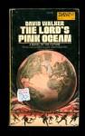 The Lord's Pink Ocean - David Walker