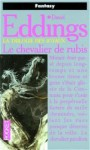 Le Chevalier de Rubis (La Trilogie des Joyaux, #2) - David Eddings
