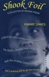 Shook Foil - Kwame Dawes