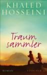 XXL-Leseprobe: Traumsammler (German Edition) - Khaled Hosseini, Henning Ahrens