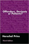 Offenders, Deviants or Patients? - Herschel Prins