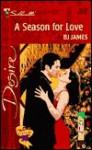 A Season For Love (Men Of Belle Terre) (Silhoette Desire #1335) - B.J. James