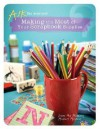 Making the Most of Your Scrapbook Supplies - Memory Makers Books, Darlene D'Agostino