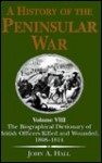 The Biographical Dictionary of British Officers Killed and Wounded, 1808-1814 - John Hall