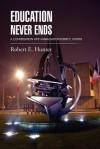 Education Never Ends: A Conversation with Ambassador Robert E. Hunter - Robert E. Hunter
